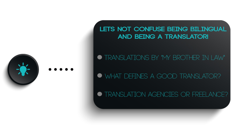 Lets not confuse being bilingual and being a translator!
